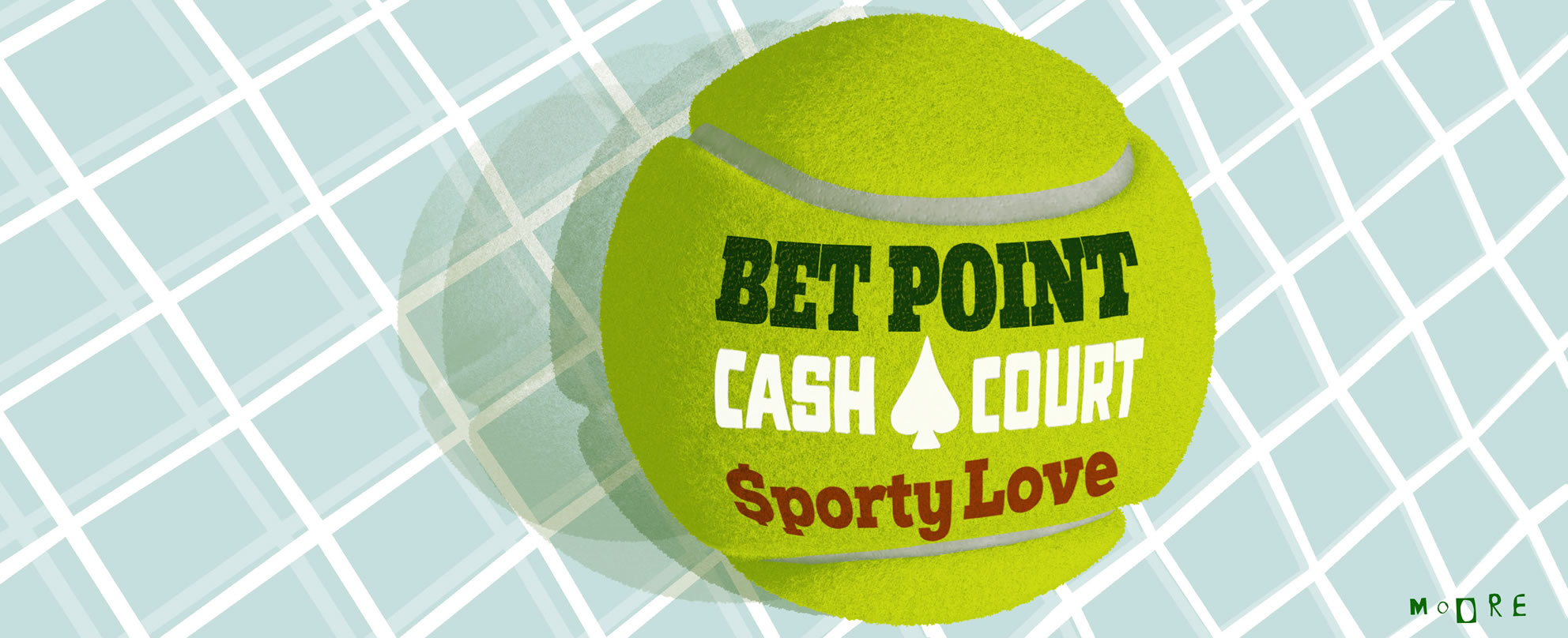 Illustrated tennis ball displaying the words bet point, cash court and sporty love, on tennis net background.